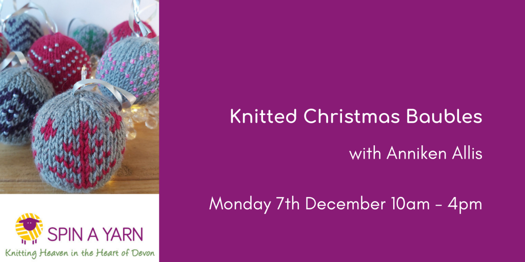 Knitted Christmas Baubles with Anniken Allis, 7th December