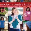 Modern Country Knits from Juniper Moon Farm